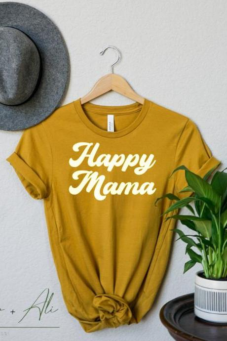 Mama graphic tee shirt, shirt for mom, birthday gift for mom, graphic shirt for mom, mom shirts for Mother's Day, women's graphic tee, happy